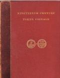 W.J.Davis, Nineteenth Century Token Coinage 1904 original ed.
